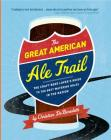 The-Great-American-Ale-Trail-DeBenedetti-9780762443758