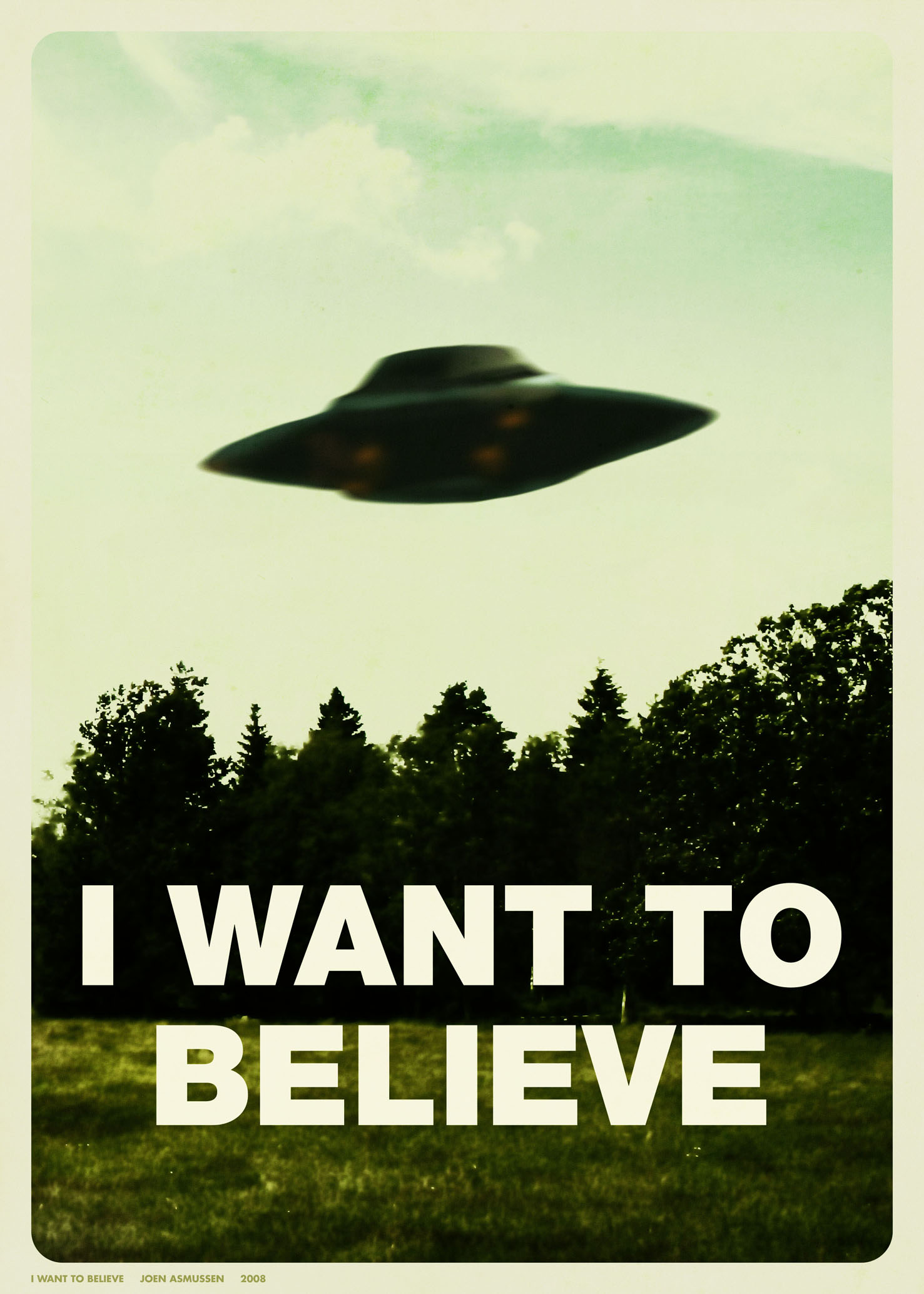Mulders I Want To Believe Poster